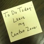 Good-bye-Comfort-Zone